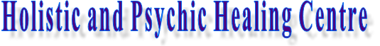 Holistic and Psychic Healing Centre